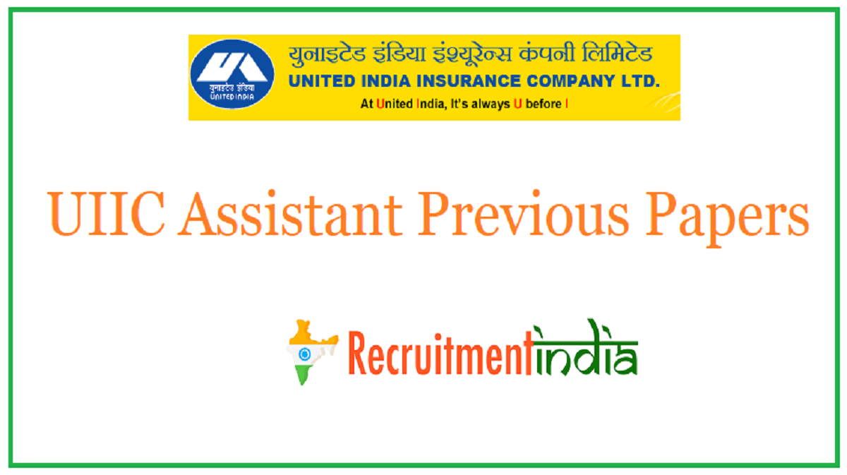 UIIC Assistant Previous Papers