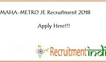 MAHA-METRO JE Recruitment 2018 – Apply Maharashtra Metro Rail JE, Technicians Vacancies @ www.mahametro.org