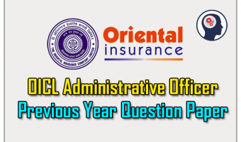 Oriental Insurance AO Previous Papers – Download OICL Administrative Officer Prelims & Mains Exam Model Papers PDF