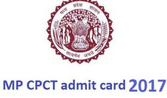 MP CPCT Admit Card 2018 | Download Exam Hall Ticket @cpct.mp.gov.in
