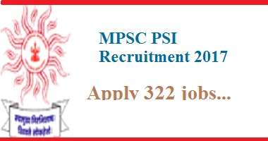 MPSC PSI Recruitment 2017
