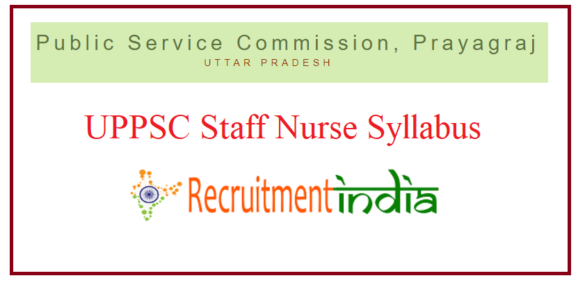 UPPSC Staff Nurse Syllabus