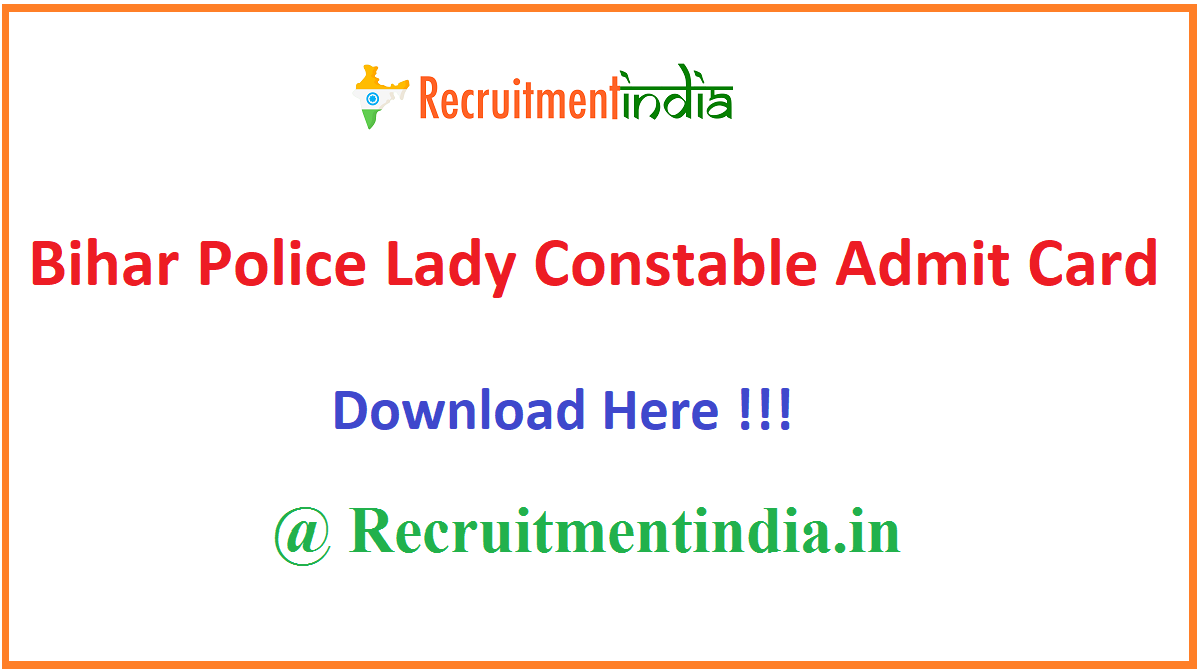 Bihar Police Lady Constable Admit Card