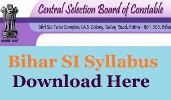 Bihar Police SI Syllabus 2017 – Download Bihar Police Sub Inspector Exam Pattern