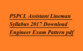PSPCL Assistant Lineman Syllabus Pdf 2017