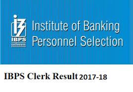 IBPS Clerk Prelims Results 2017