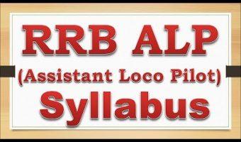 RRB ALP Syllabus 2017-18 – Download Assistant Loco Pilot ,Technician Grade 3 Exam Pattern