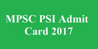 MPSC PSI Admit Card 2017