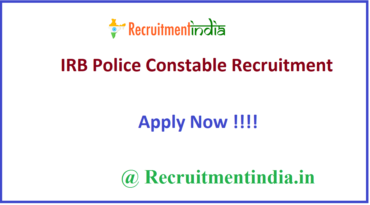 IRB Police Constable Recruitment