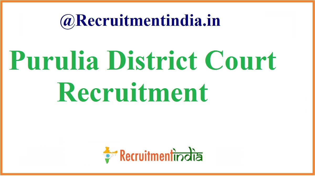 Purulia District Court Recruitment