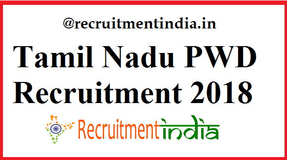 Tamil Nadu PWD Recruitment