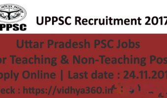 UPPSC Professor Recruitment 2017 – Apply 799 UPPSC Lecturers & Various Vacancies