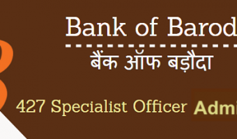 BOB SO Admit Card 2018 | Download Bank of Baroda Specialist Officer Exam Date