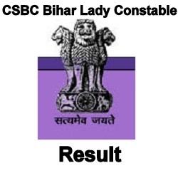 CSBC Bihar Lady Constable Result