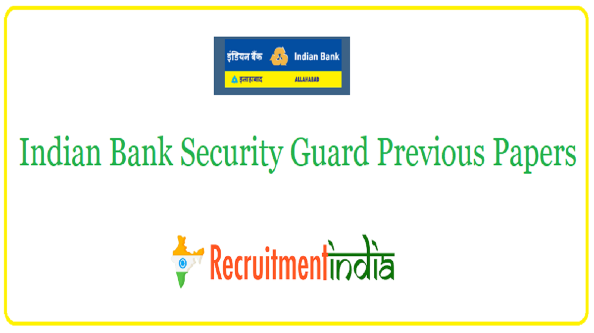 Indian Bank Security Guard Previous Papers