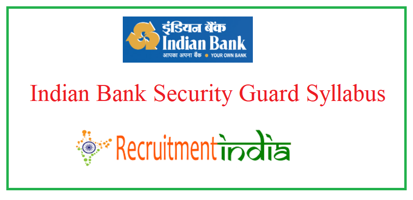 Indian Bank Security Guard Syllabus