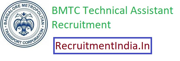 BMTC Technical Assistant Recruitment