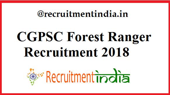 CGPSC Forest Ranger Recruitment
