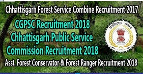 CGPSC Forest Ranger Recruitment 2018 | Apply 59 Forest Guard-Ranger Posts