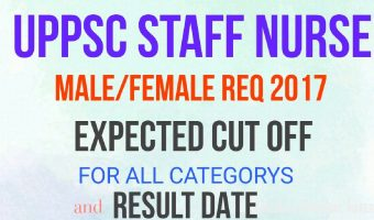 UPPSC Staff Nurse Results 2018 | Check Cut Off, Merit List PDF, Result Date