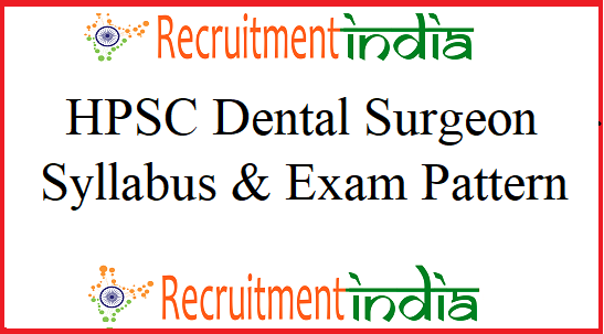 HPSC Dental Surgeon Syllabus