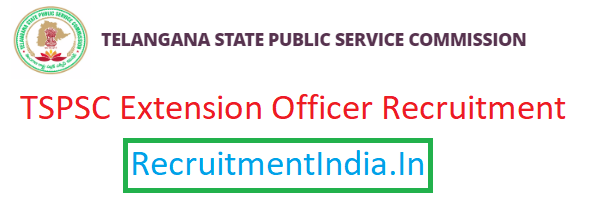 TSPSC Extension Officer Recruitment