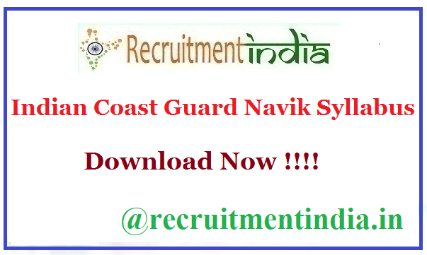 Indian Coast Guard Navik Syllabus
