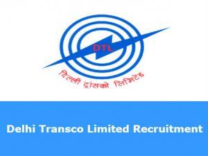 Delhi Transco Recruitment 2018