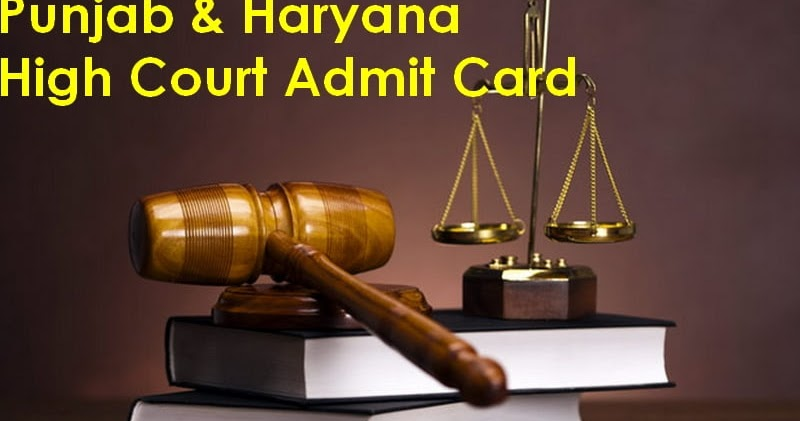 Punjab and Haryana High Court Stenographer Grade III Admit Card