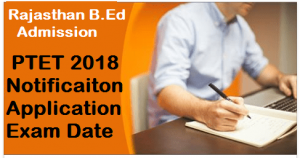 Rajasthan PTET 2018 Notification