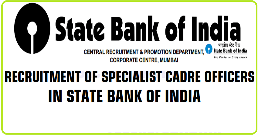 SBI Specialist Cadre Officer Recruitment