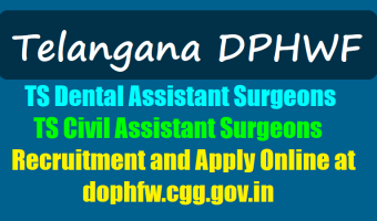 TS DPHFW Civil Assistant Surgeon Recruitment