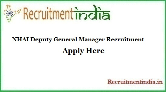 NHAI Deputy General Manager Recruitment