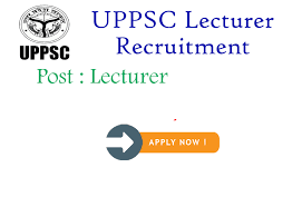 UPPSC Lecturer Recruitment