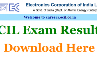 ECIL GET Result 2018  Declared || Download Graduate Engineer Trainee Cut off, Merit List @ www.ecil.co.in