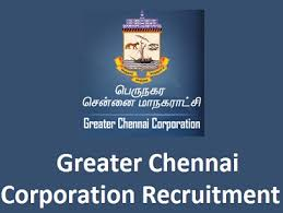 Greater Chennai Recruitment Notification 2018