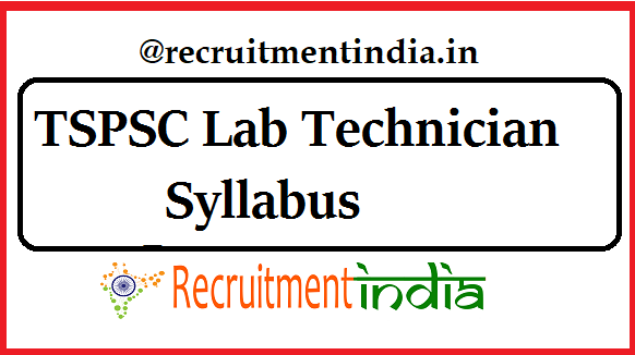TSPSC Lab Technician Syllabus