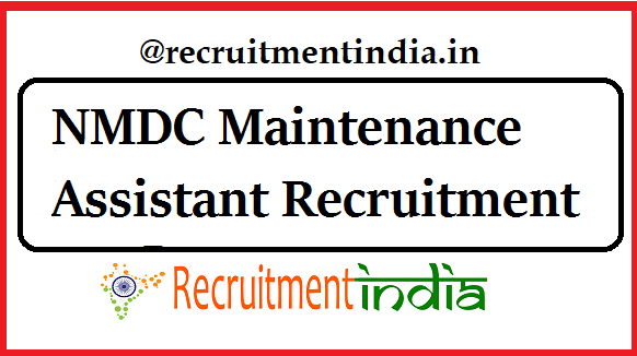 NMDC Maintenance Assistant Recruitment