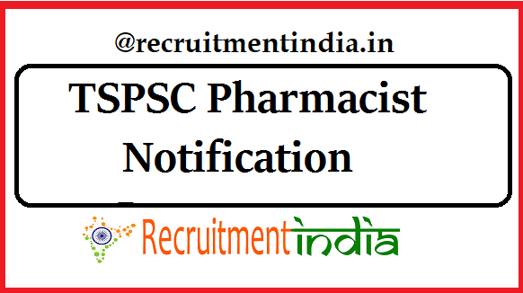 TSPSC Pharmacist Notification