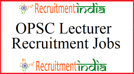 OPSC Lecturer Recruitment