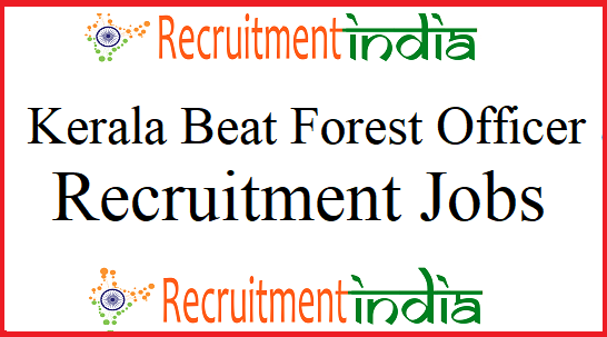 Kerala PSC Beat Forest Officer Recruitment