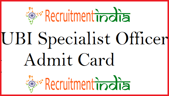 UBI Specialist Officer Admit Card