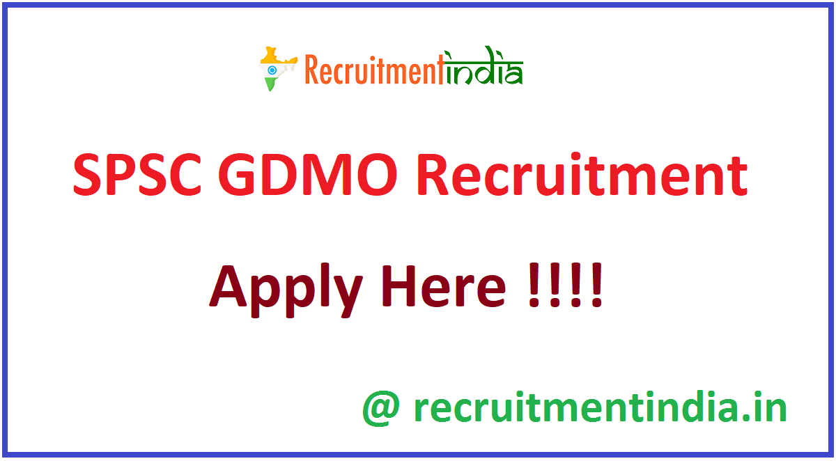 SPSC GDMO Recruitment