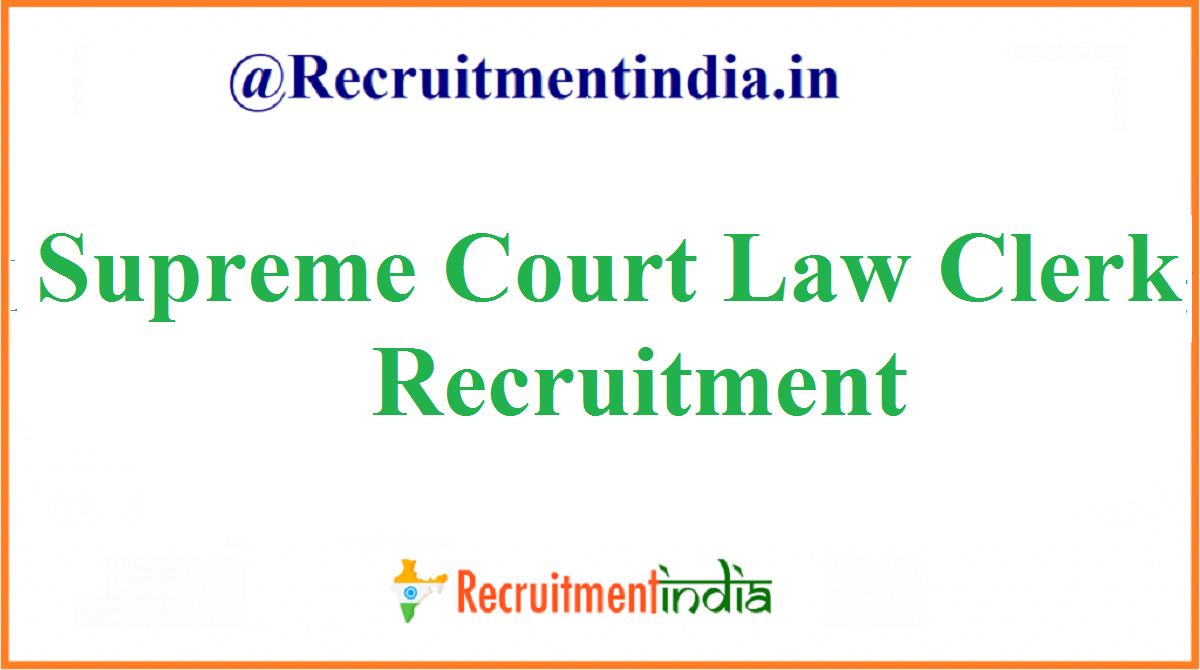 Supreme Court Law Clerk Recruitment
