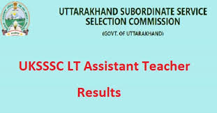 UKSSSC LT Assistant Teacher Results