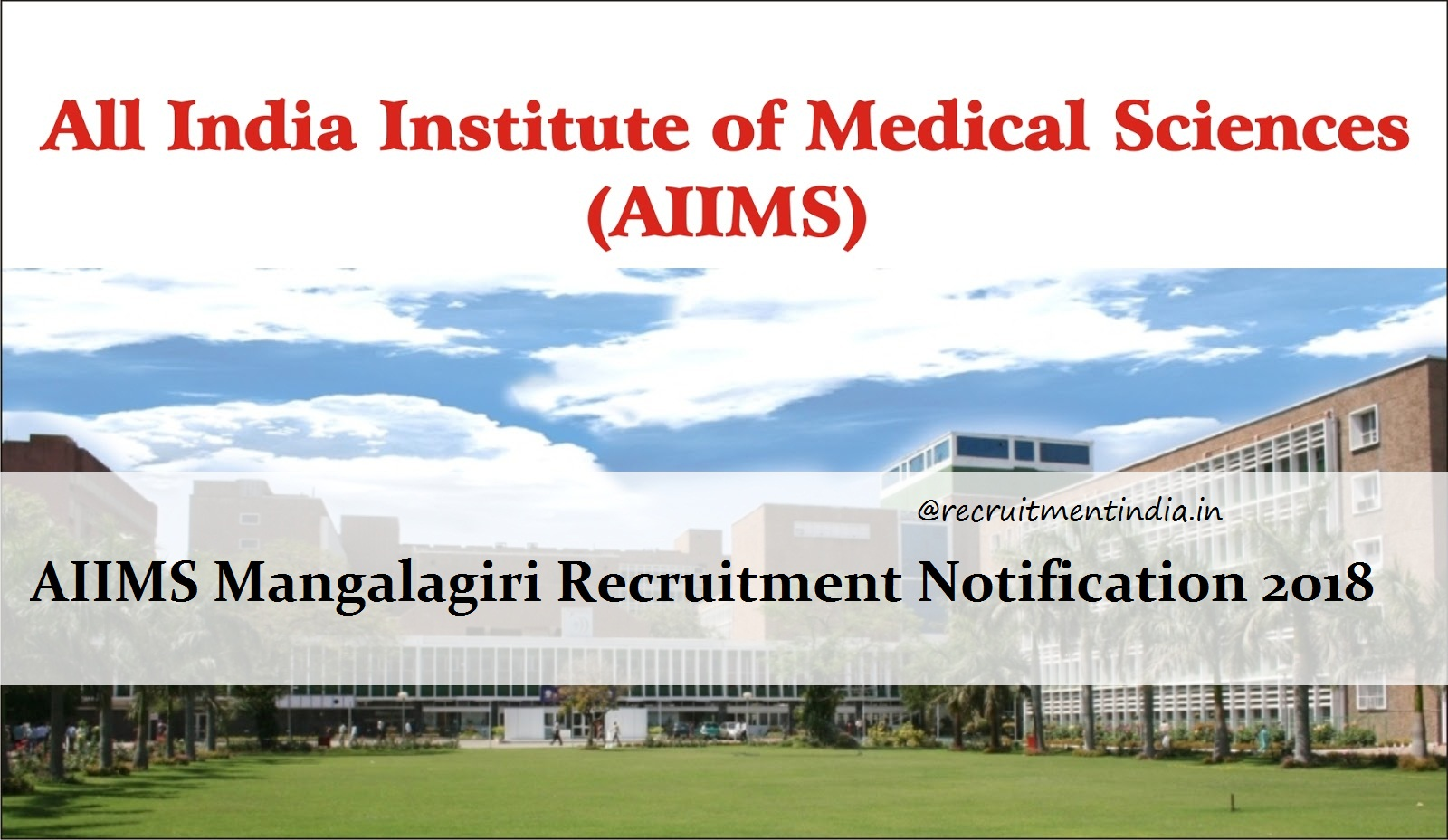 AIIMS Mangalagiri Recruitment 2018