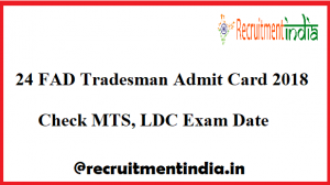 24 FAD Tradesman Admit Card
