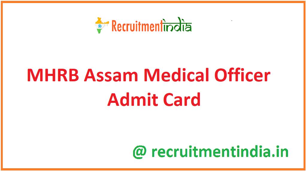 MHRB Assam Medical Officer Admit Card