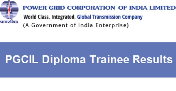 PGCIL Diploma Trainee Result