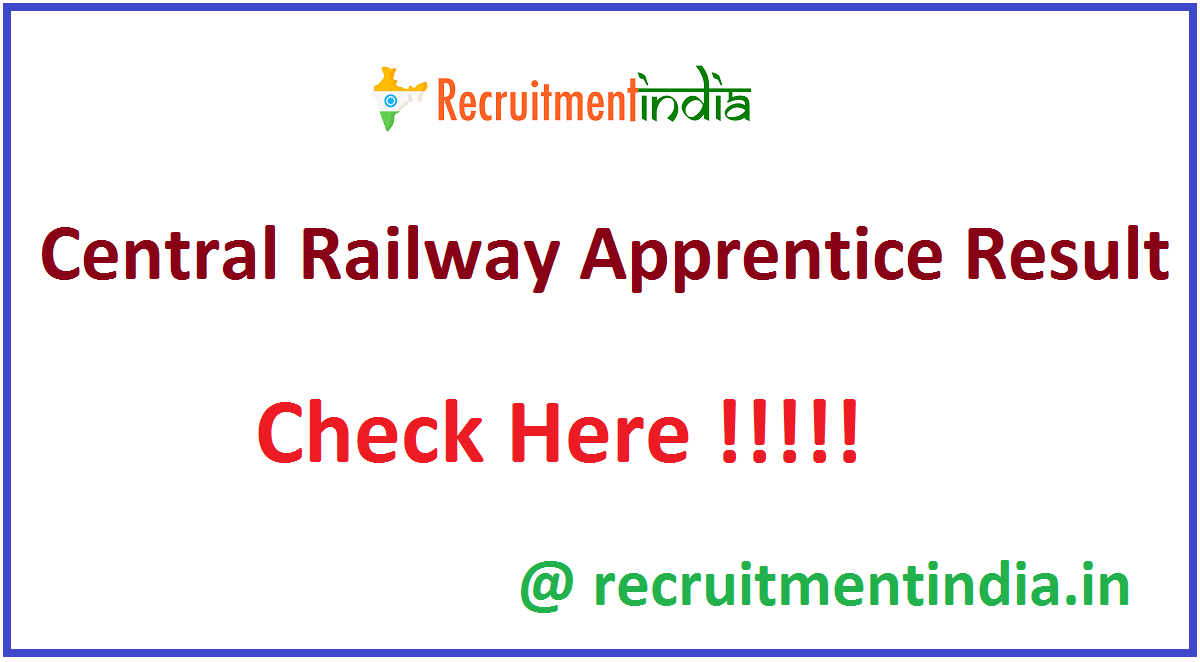 Central Railway Apprentice Result